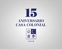 15 Aniversario Casa Colonial Ibiza