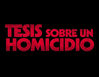Tesis sobre un homicidio - Making of and featurettes.