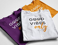 GOOD VIBES only T-shirt Design