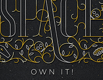 Today Is Your Space, Own It! Type Poster