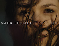 Mark Lediard | Directors Reel 2016