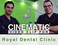 Royal Dental Cinematic Video