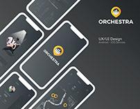 Orchestra - Brand Image & UX/UI Design - Mobile App