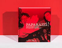 Paparazzi ! Photographes, stars et artistes