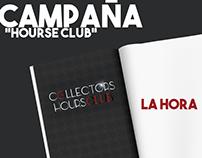 """La Hora Panamá - Campaña """"Hourse Club"""""""