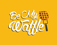 Be My Waffle