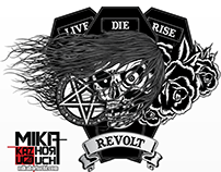 Live, Die, Rise, Revolt.  Ouija board current project.