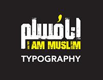 I'm Muslim - Typography