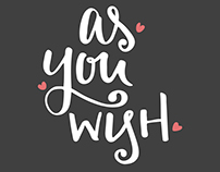 As You Wish Lettering