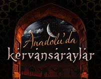 Anadolu'da Kervansaraylar Exhibition