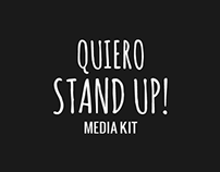 Media Kit Quiero Stand Up!