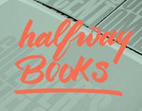 HALFWAY • BOOKS