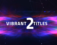 Vibrant Titles 2  - After Effects Template Videohive