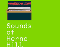 Herne Hill: Location Specific Design/ Sound Exploration