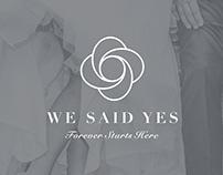 We Said Yes