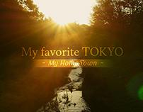 My Favorite TOKYO : My HomeTown - Koganei