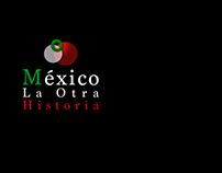 Arte y edición de video para México la Otra Historia