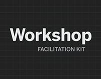 Workshop Facilitation Kit
