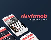 Dishmob | REBRAND & APP