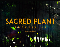 Sacred Plant Chronicles