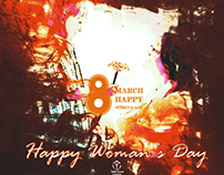 """Happy Woman's Day"""