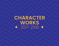 Character Works 2017-2018