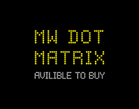 MW Dot Matrix For Sale