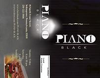 PIANO-BLACK Grand Opening Campaign