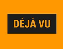DÉJÀ VU - Campaña de comunicación