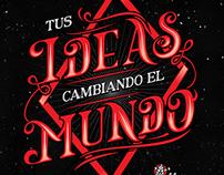 Tus ideas cambiando el mundo
