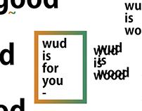 Wud is Wood