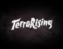 Terror Jr: TerroRising (Integrated Campaign)