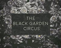 The Black Garden Circus Concept/Artworks