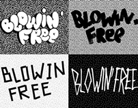 Blowin' free