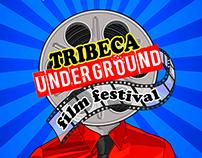 Tribeca Underground Film Festival