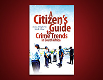 A Citizen's Guide to Crime Trends in South Africa