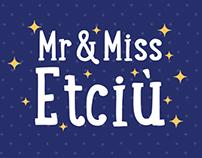 Tempo: Mr&Miss Etciù.