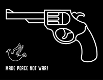 Minimal posters / MAKE PEACE NOT WAR!