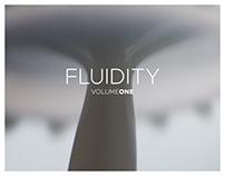 Fluidity Volume One: