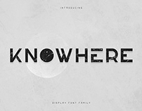 Knowhere - Display font family | Free Font