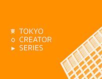 Tokyo Creator Series