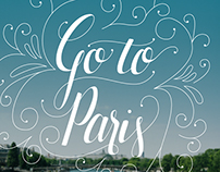Go To Paris | Hand Lettering