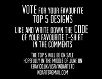 VOTE: Help to choose the top 5 t-shirt to print THANKS!
