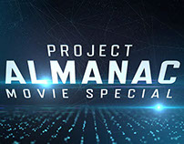 Project Almanac Movie Special