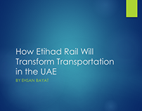 How Etihad Rail Will Transform Transportation in UAE