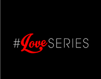 #LoveSeries