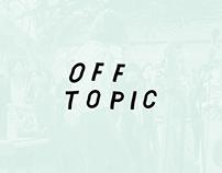 2017 OFF TOPIC Brand Identity