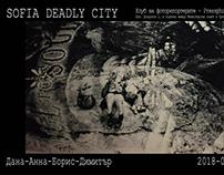 SOFIA DEADLY CITY | 20-09-2018 | a focus on my part