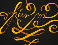 Kiss Me Typography