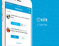 Tilt - 2 Tap-Pay Case Study